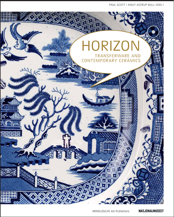 "The cover of Paul Scott's  new book, ""Horizons: Transferware and Contemporary Ceramics"""