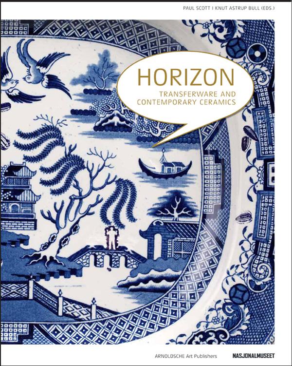 "The cover of Paul Scott's  new book, ""Horizons: Transferware and Contemporary Ceramics"""