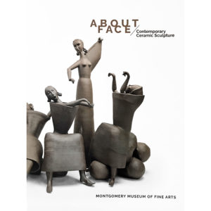 About Face, Contemporary Ceramic Sculpture Catalog